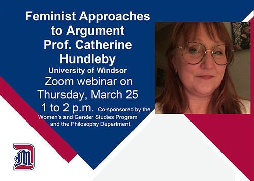 Feminist Approaches  to Argument   Prof. Catherine Hundleby