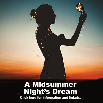 Woman holding lights in her hand at dusk. A Midsummer Night's Dream by William Shakespeare, Jan 30 – Feb 9 at Marlene Boll Theatre.